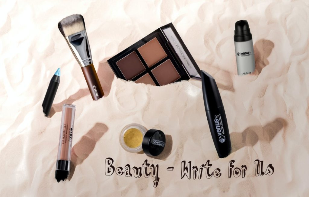 Beauty Write for Us